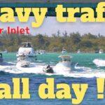 ◤Run through heavy traffic◢「まるでボートレース場」 Haulover Inlet